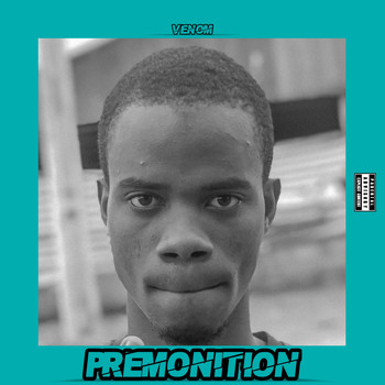 Venom - Premonition (Explicit)