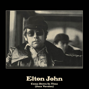 Elton John - Come Down In Time (Jazz Version)
