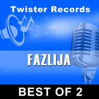 Fazlija - BEST OF 2