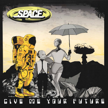 Space - Give Me Your Future