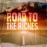 Javi - Road to the Riches (Explicit)