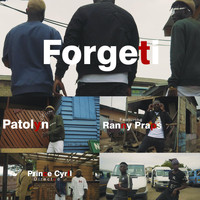 Patolyn - Forgeti (feat. Ranny Praps & Prince Cyril Directed)