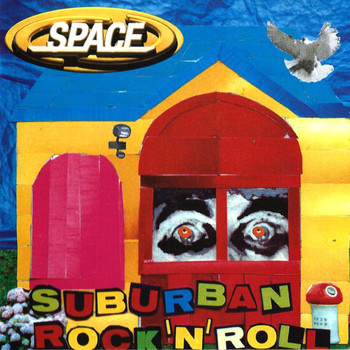 Space - Suburban Rock 'n' Roll