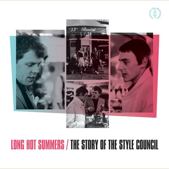 The Style Council - Long Hot Summers: The Story Of The Style Council