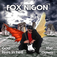 Fox Nigon - God Lives in Hell