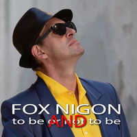 Fox Nigon - To Be and to Be