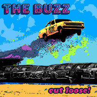 The Buzz - Cut Loose!