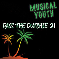 Musical Youth - Pass The Dutchie 21