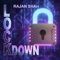 Rajan Shah - Lockdown (Bollywood Version)
