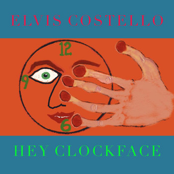 Elvis Costello - Hey Clockface
