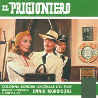 Ennio Morricone - Il prigioniero (Original Motion Picture Soundtrack)