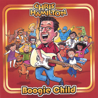 Chris Hamilton - Boogie Child