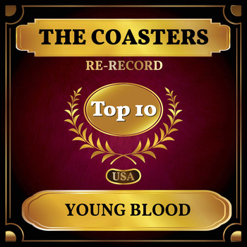 The Coasters - Young Blood (Billboard Hot 100 - No 8)