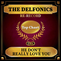 The Delfonics - He Don't Really Love You (Billboard Hot 100 - No 92)