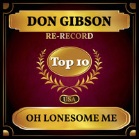 Don Gibson - Oh Lonesome Me (Billboard Hot 100 - No 7)