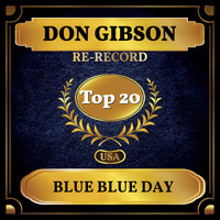 Don Gibson - Blue Blue Day (Billboard Hot 100 - No 20)