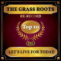The Grass Roots - Let's Live for Today (Billboard Hot 100 - No 8)