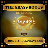 The Grass Roots - Things I Should Have Said (Billboard Hot 100 - No 23)