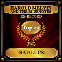 Harold Melvin And The Bluenotes - Bad Luck (Billboard Hot 100 - No 15)