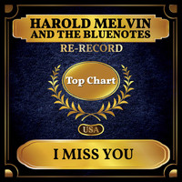 Harold Melvin And The Bluenotes - I Miss You (Billboard Hot 100 - No 58)