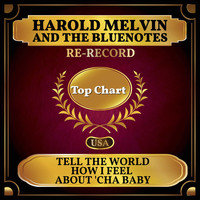 Harold Melvin And The Bluenotes - Tell the World How I Feel About 'Cha Baby (Billboard Hot 100 - No 94)