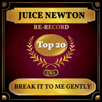 Juice Newton - Break It to Me Gently (Billboard Hot 100 - No 11)