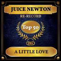 Juice Newton - A Little Love (Billboard Hot 100 - No 44)