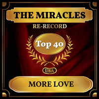 The Miracles - More Love (Billboard Hot 100 - No 23)
