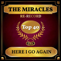 The Miracles - Here I Go Again (Billboard Hot 100 - No 37)
