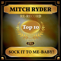 Mitch Ryder - Sock It to Me-Baby! (Billboard Hot 100 - No 6)