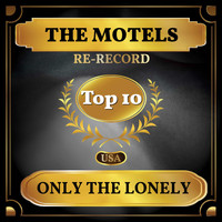 The Motels - Only the Lonely (Billboard Hot 100 - No 9)