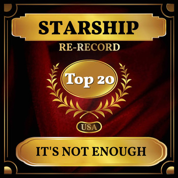 Starship - It's Not Enough (Billboard Hot 100 - No 12)