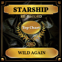 Starship - Wild Again (Billboard Hot 100 - No 73)