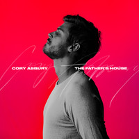 Cory Asbury - The Father's House (Studio)
