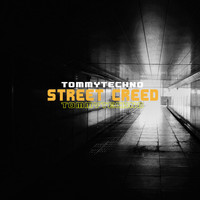 Tommytechno - Street Creed