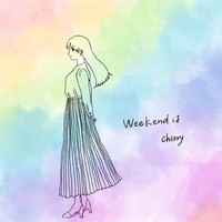 Cherry - Weekendは
