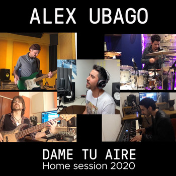 Alex Ubago - Dame tu aire (Home Session 2020)