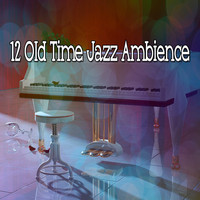 Lounge Café - 12 Old Time Jazz Ambience