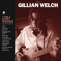 Gillian Welch - Peace In The Valley / There's A First Time For Everything