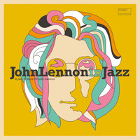 Various Artists / - John Lennon in Jazz (A Jazz Tribute to John Lennon)