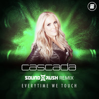 Cascada - Everytime We Touch (Sound Rush Remix)