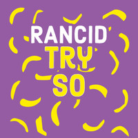 Rancid - TRY SO HARD
