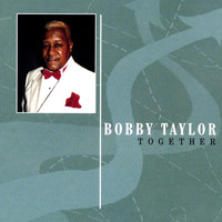 Bobby Taylor - Together