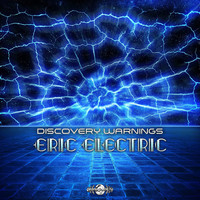 Eric Electric - Discovery Warnings