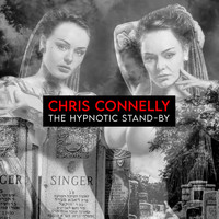 Chris Connelly - The Hypnotic Stand-By