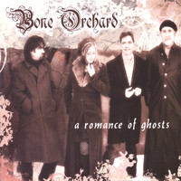 Bone Orchard - A Romance of Ghosts