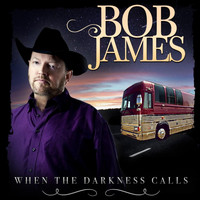 Bob James - When The Darkness Calls