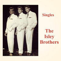 The Isley Brothers - Singles