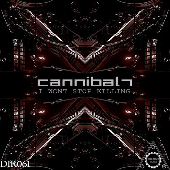 Cannibal7 - I Wont Stop Killing
