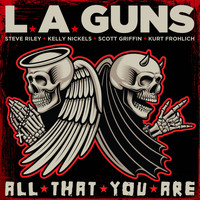 L.A. Guns - All That You Are